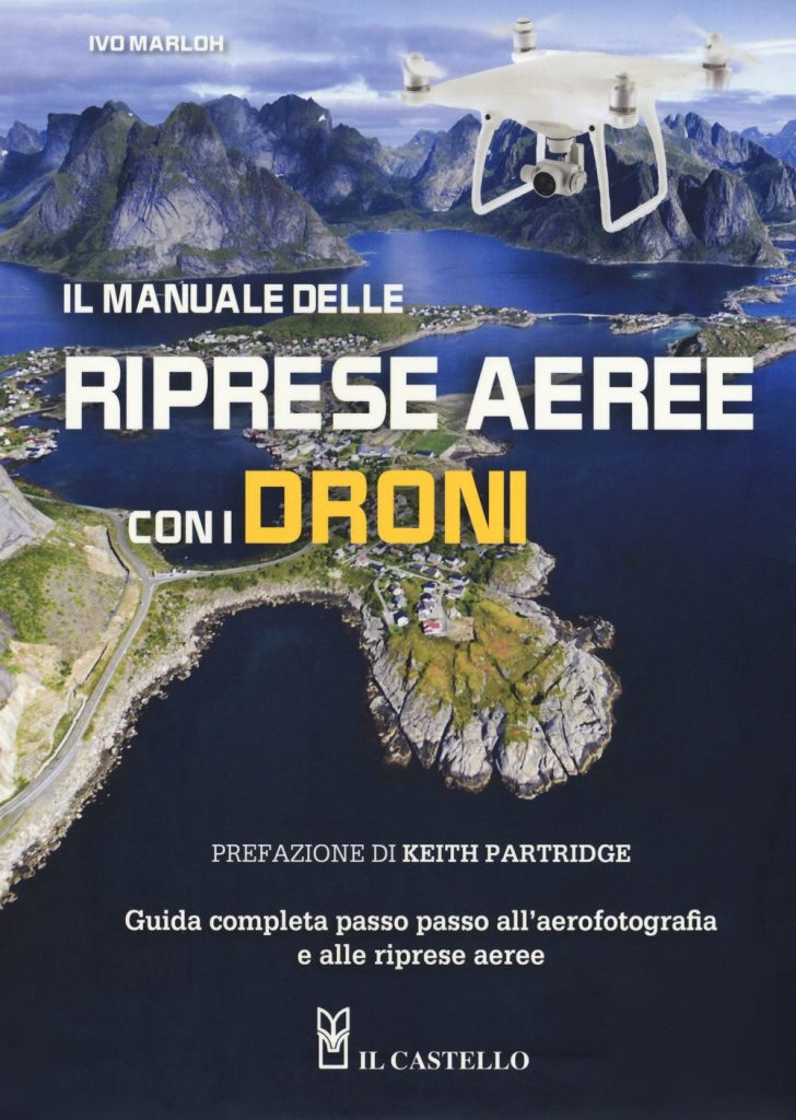 Guide sull'utilizzo dei droni_foto e video con i droni